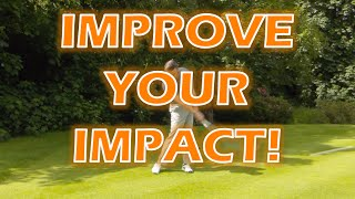 IMPROVE YOUR DOWNSWING AND IMPACT
