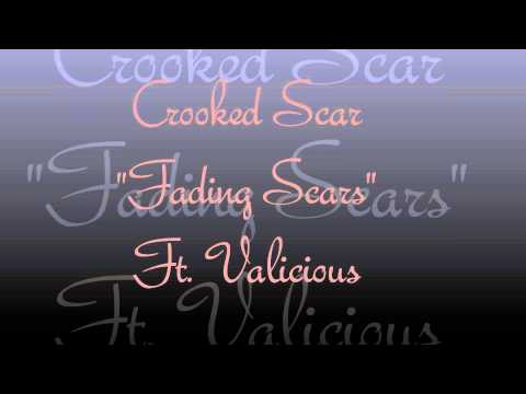 "Crooked Scar ""Fading Scars"" Ft. Valicious"