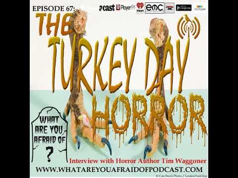 67 - THE TURKEY DAY HORROR