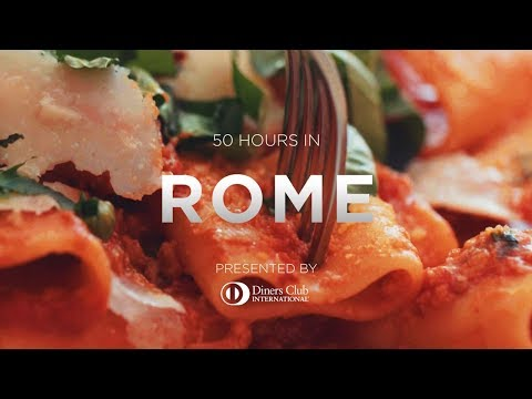 50 Hours in Rome: eat drink sleep travel guide