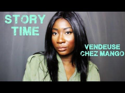 STORY TIME : VENDEUSE CHEZ MANGO , MA SALE EXPERIENCE.