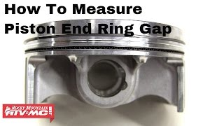 How to measure piston ring end gap on motorcycle or ATV