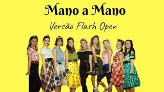 Mano a Mano (Versão Flash Open) - Letra