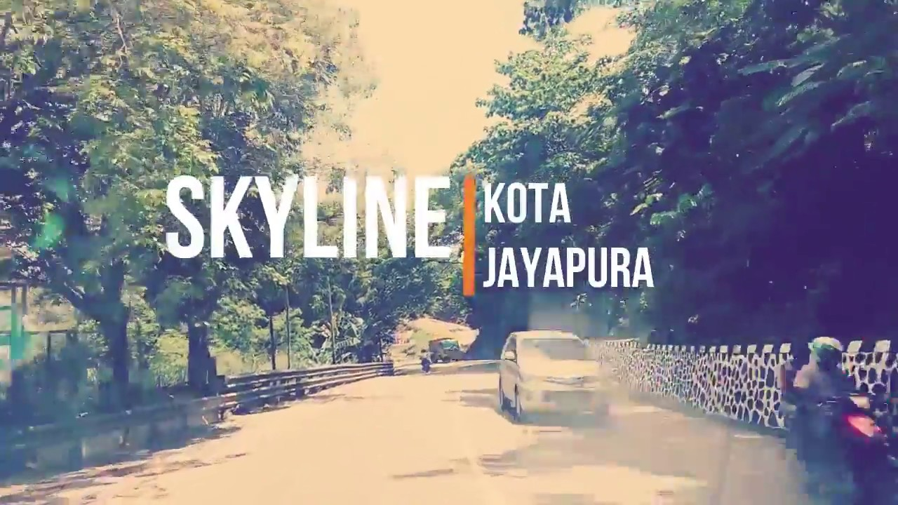 kompetisi blog idf atasikesenjangan skyline kota jayapura youtube