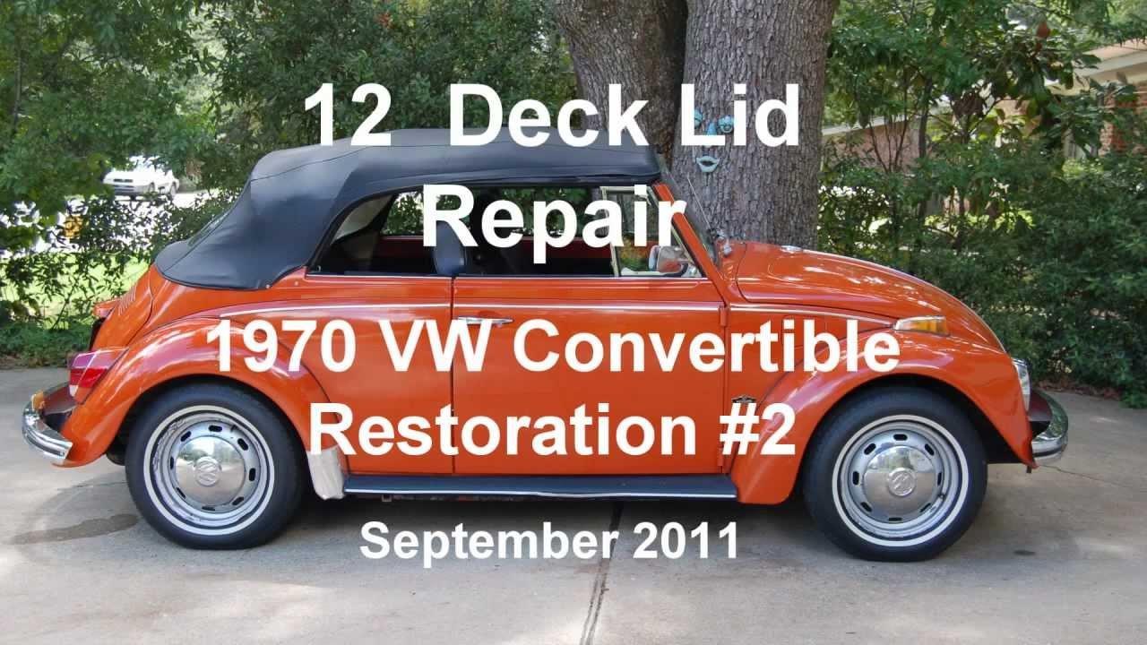 12 of 44 1970    VW    Beetle Deck Lid Repair YTwmv  YouTube
