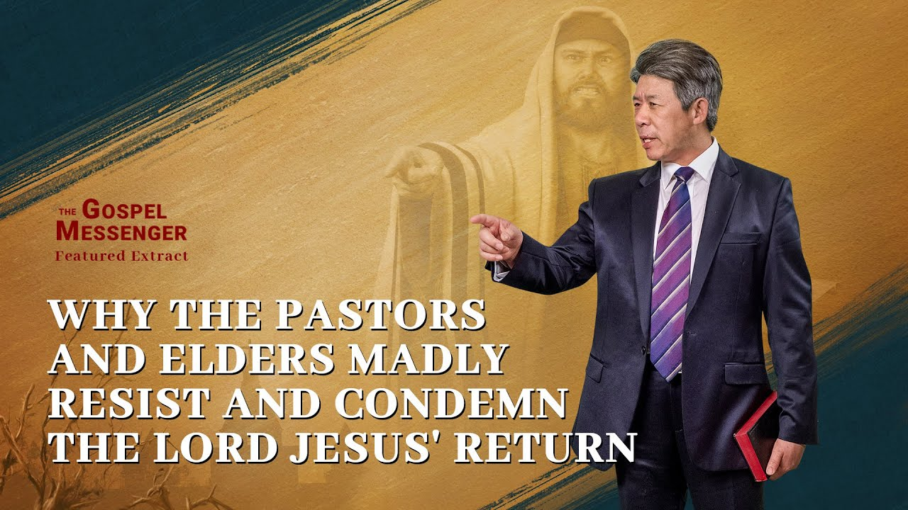 """Gospel Movie Extract 3 From """"The Gospel Messenger"""": Why the Pastors and Elders Madly Resist and Condemn the Lord Jesus' Return"""