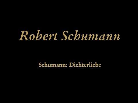 Robert Schumann - Dichterliebe, Op. 48: Die Rose, die Lilie, die Taube