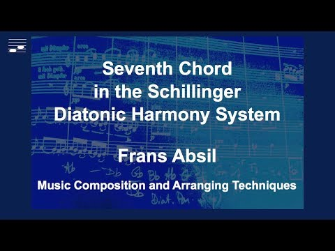 Seventh Chord in the Schillinger Diatonic Harmony System.