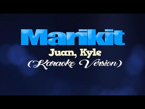 MARIKIT - Juan Kyle KARAOKE
