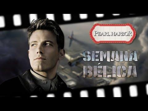 Curiosidades Pearl Harbor (2001) - Semana Bélica