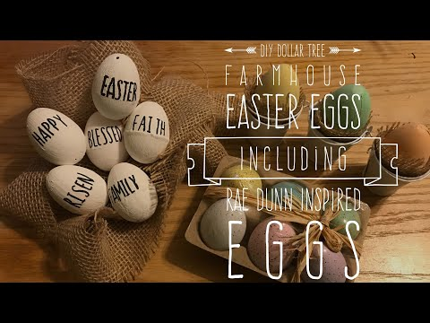 2018 Spring DIY and Challenge DIY Dollar Tree Farmhouse Easter Eggs Including Rae Dunn Inspired Eggs