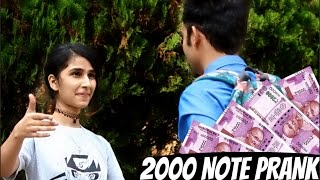 Getting Kisses And Girls Number with 2000 NOTE (TWIST) | PRANK IN INDIA |