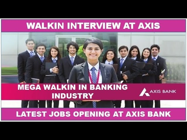 Axis Bank Walkin Interviews   Freshers   Sales Executive/Officer