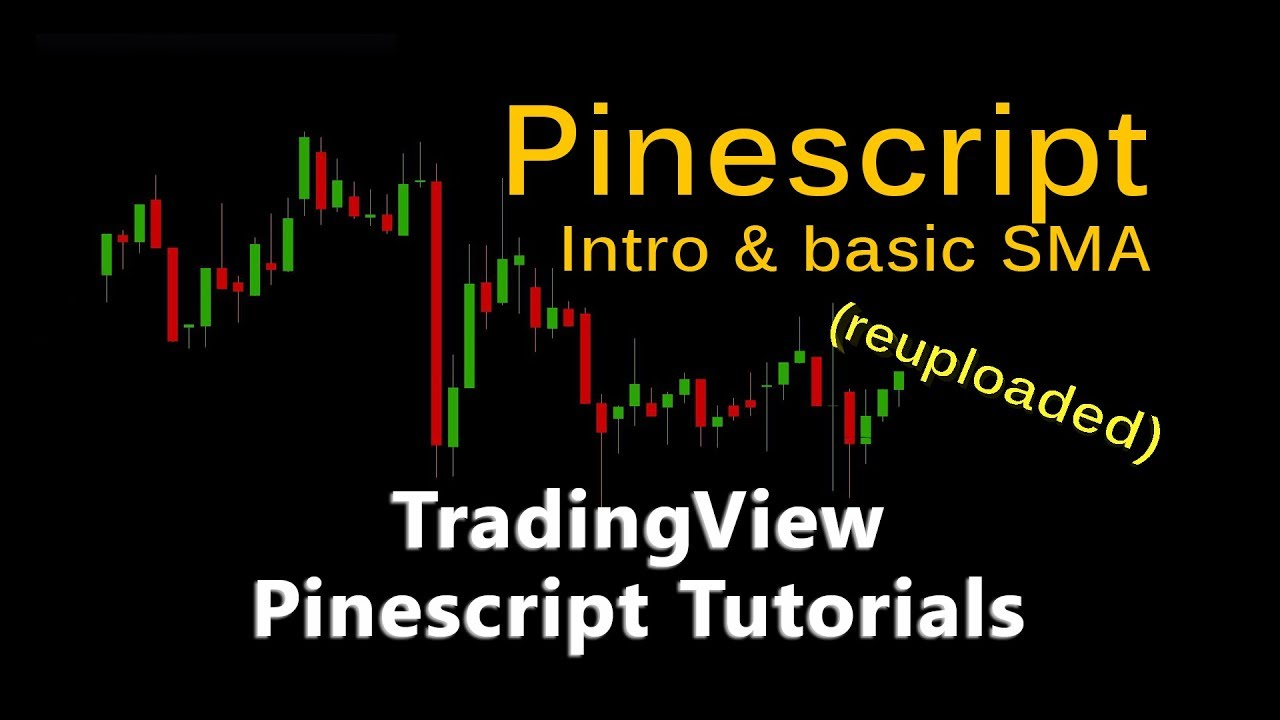 Trading View Pinescript Tutorial 01 Intro And Basic Sma Better