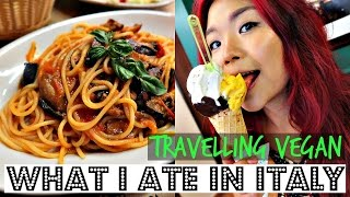 WHAT I ATE IN ITALY (Travelling Vegan!) ♥ Cheap Lazy Vegan