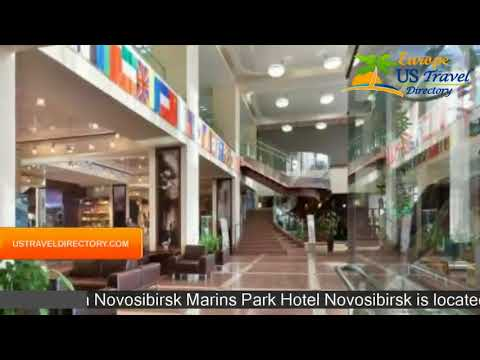Marins Park Hotel Novosibirsk - Novosibirsk Hotels, Russia