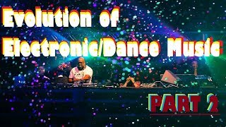 Evolution of Electronic/Dance Music #2 (90's)