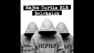 Majka; Curtis; BLR - Belehalok 2 (Official Audio)