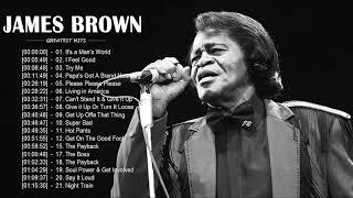 James Brown Greatest Hits Full Album - Best Songs Of James Brown - James Brown Playlist 2020