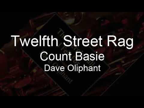 Twelfth Street Rag Count Basie Dave Oliphant Mp3
