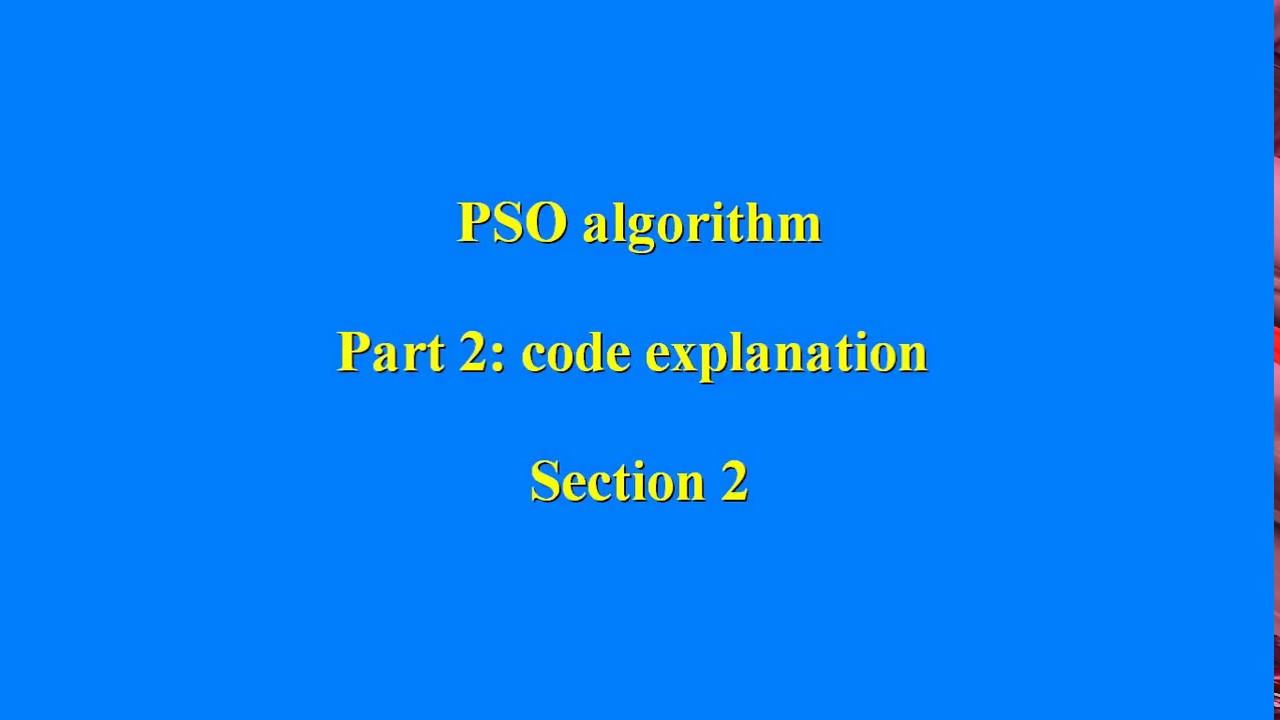 PSO algorithm in matlab (code explanation) - section 2