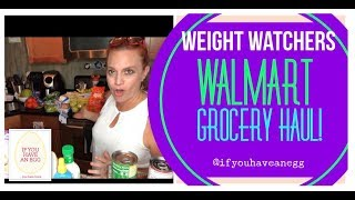 Weight Watchers Walmart Grocery Haul! 9.15.18