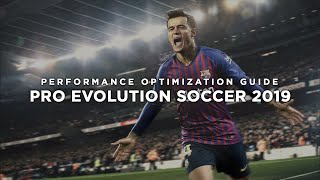 Pro Evolution Soccer 2019 - How to Reduce Lag and Boost & Improve Performance