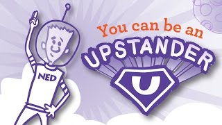 Be an Upstander - Prevent Bullying (from The NED Show)