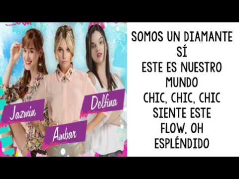 Soy luna - Chicas Así (Letra)