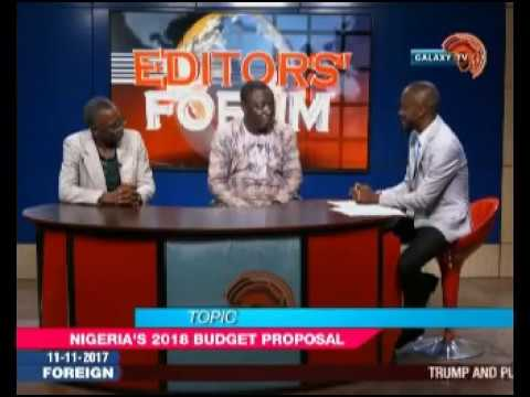 Editors Forum: Nigeria's 2018 Budget Proposal
