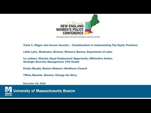 New England Women's Policy Conference: Track 1: Wages and Income Security – Considerations