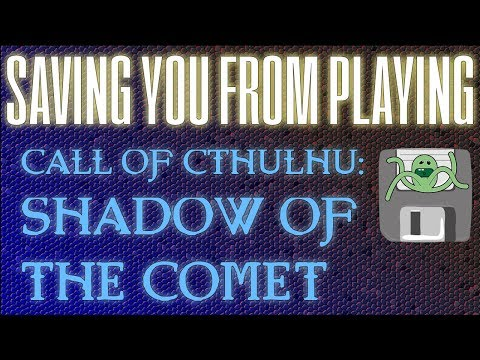 Call of Cthulhu   Shadow of the Comet |