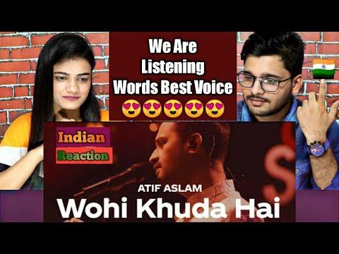 indian-reaction-on-wo-hi-khuda-hai-|-atif-aslam-|-coke-studio-season-12