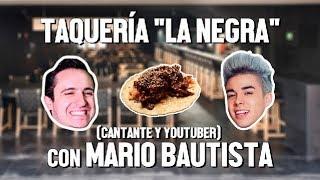 TAQUERÍA LA NEGRA Y MARIO BAUTISTA - ÑAMÑAM (Episodio 44)