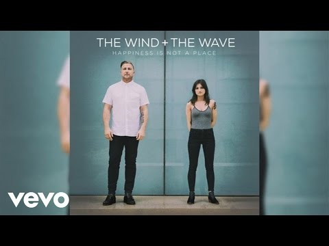 The Wind and The Wave - Anything For You (Audio)