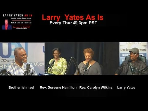 Conversations with African Mystic Brother Ishmael Tetteh on LARRY YATES AS IS
