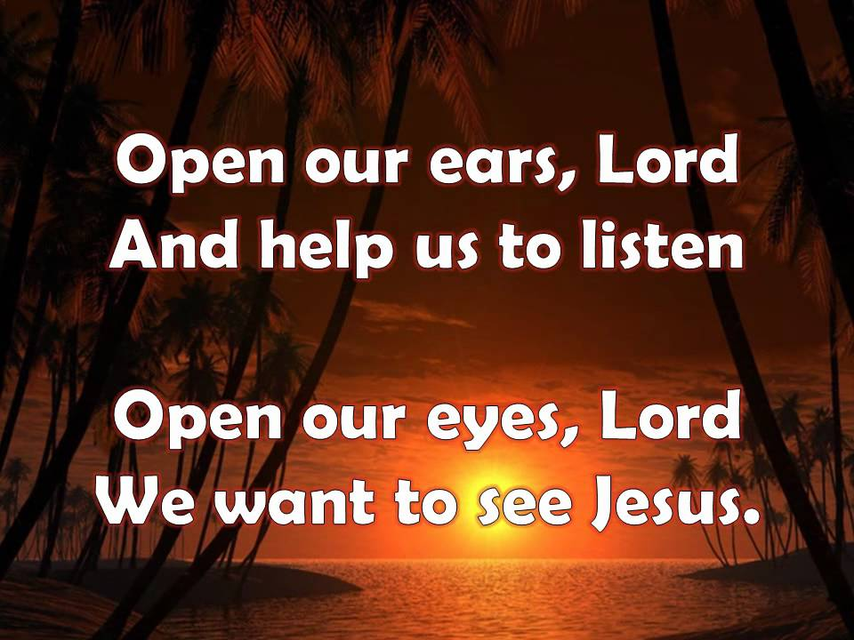 Open Our Eyes Lord with Lyrics - YouTube