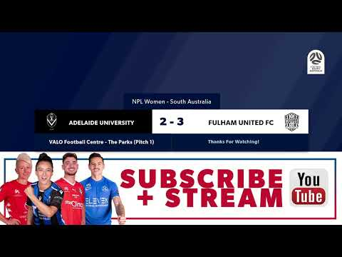 🏆 NPLW SA Round 2️⃣, 🏟 Adelaide University Vs Fulham United #NPLSA