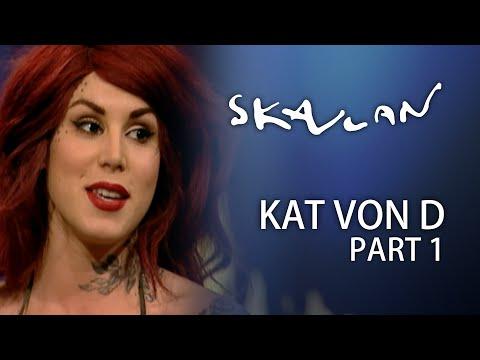 Kat Von D Interview | Part 1 | Skavlan