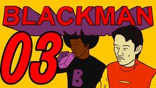 #BLACKMAN - 03 - COMPUTADOR
