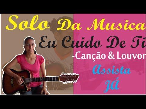 solo-da-musica-eu-cuido-de-ti-#canção&louvor