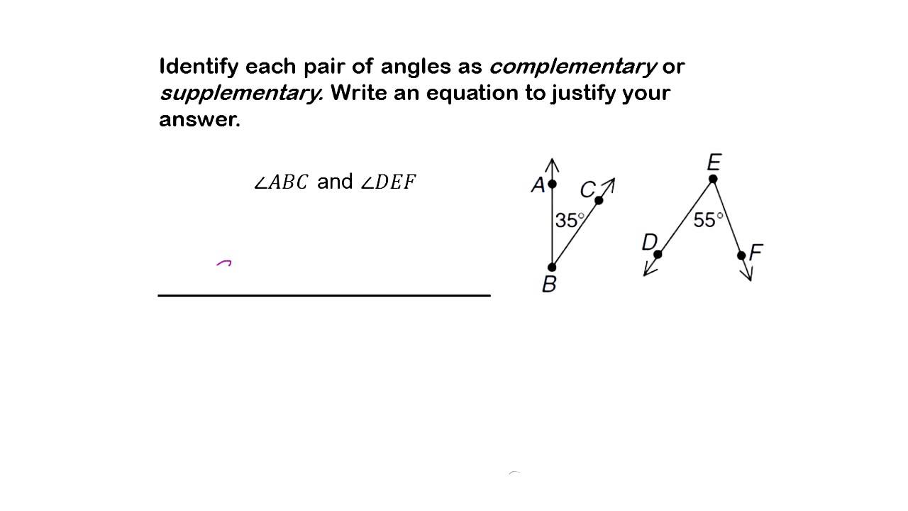 Identify Each Pair Of Angles As Complementary Or Supplementary Youtube
