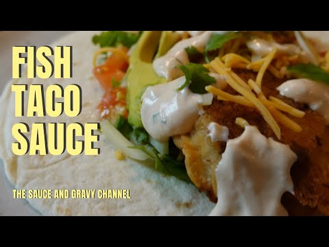 Homemade Delicious Fish Taco Sauce - Simple And Quick To Make- Keto Friendly Taco Sauce