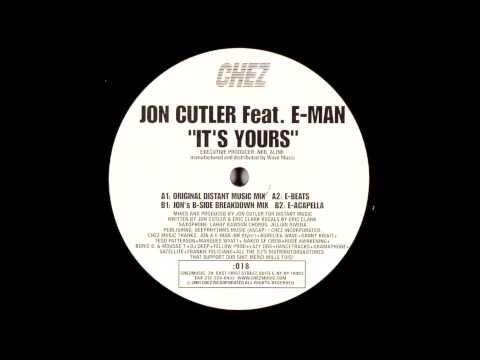 Jon Cutler Feat. E-Man - It's Yours (Original Distant Music Mix)