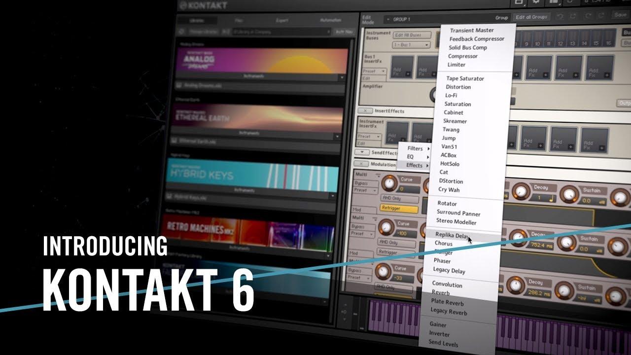 introducing kontakt 6 for the music in you native instruments kontakt 5 crack kontakt #6