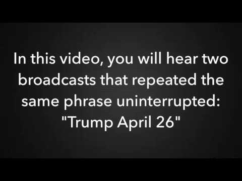 "Mysterious Broadcasts on 1630 AM - ""Trump April 26"""
