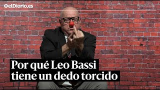 Por qué Leo Bassi tiene un dedo torcido