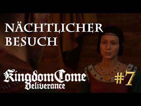 Let's Play Kingdom Come Deliverance #7: Nächtlicher Besuch  (Tag 1 / Blind / deutsch)
