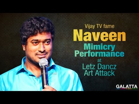 Vijay TV fame Naveen Mimicry Performance at Letz Dancz Art Attack