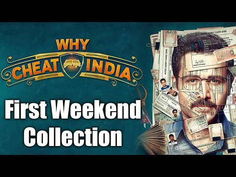 Why Cheat India Box Office First Weekend Collection : Emraan Hashmi | Soumik Sen |FilmiBeat